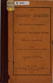 "The ""Analysis"" Analyzed: Or, Ten Points of Difference Between McElligott's Analytical Manual, and Town's Analysis"