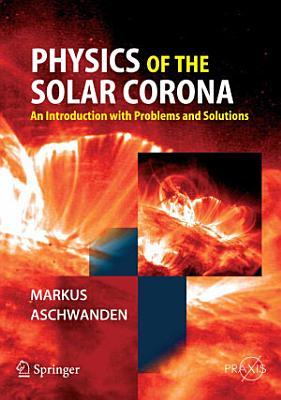 Physics of the Solar Corona PDF
