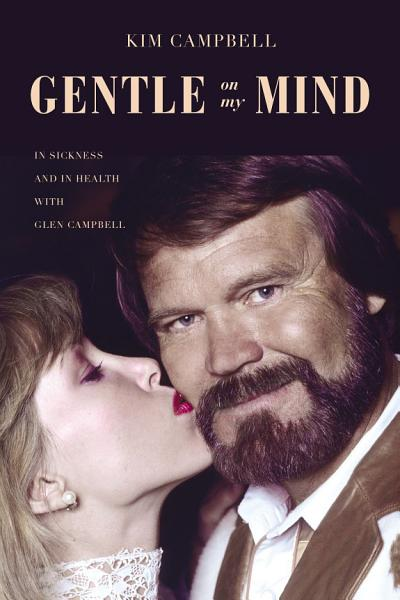 Download Gentle on My Mind Book