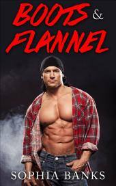 Boots And Flannel (BWWM Cowboy Erotica)
