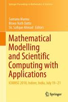 Mathematical Modelling and Scientific Computing with Applications PDF