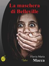 La maschera di Belleville