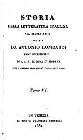 Storia della Litteratura Italiana nel Secclo decimo-ottavo: Volume 6