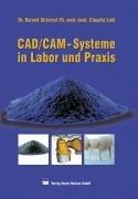 CAD CAM Systeme in Labor und Praxis PDF