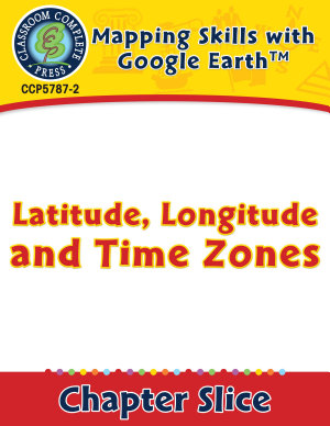Mapping Skills with Google Earth  Latitude  Longitude and Time Zones