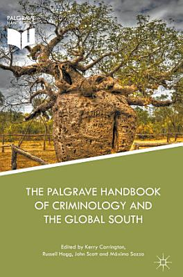 The Palgrave Handbook of Criminology and the Global South PDF