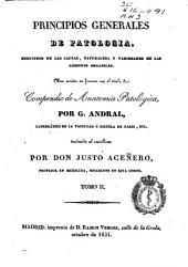 Principios generales de Patología...: obra escrita en francés con el título de Compendio de Anatomía Patológica, Volumen 2
