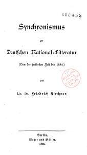 Synchronismus zur Deutschen National-Litteratur: Von der Frühesten Zeit bis 1884