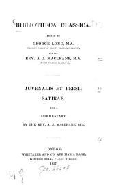 Decii Junii Juvenalis et A. Persii Flacci Satirae