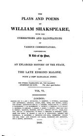 The Plays and Poems of William Shakspeare: With the Corrections and Illustrations of Various Commentators, Volume 6