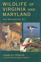 Wildlife of Virginia and Maryland and Washington PDF