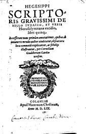Hegesippi ... de bello Iudaico, et urbis Hierolymitanae exidio libri quinque