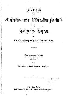 Statistik des Getreide  und Viktualien Handels im K  nigreiche Bayern mit Ber  cksichtigung des Auslandes PDF