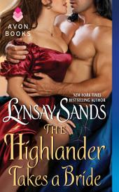The Highlander Takes a Bride: Highland Brides