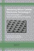 Advancing Silicon Carbide Electronics Technology II PDF