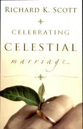Celebrating Celestial Marriage