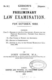 Gibson's (Guide to) Preliminary law examination (by J. and A. Gibson).