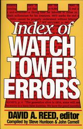 Index of Watchtower Errors 1879 to 1989