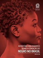 Repert  rio bibliogr  fico sobre a condi    o do negro no Brasil PDF