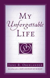 My Unforgettable Life PDF