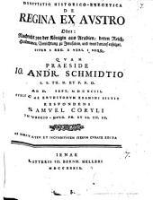 De regina ex Austro oder Nachricht von der Königin aus Arabien, deren Reich, Herkommen, Verrichtung zu Jerusalem, und was darauf erfolget: sup. I. Reg. X, vers 1 etc