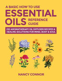 A Basic How to Use Essential Oils Reference Guide PDF