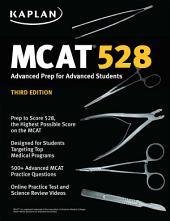 MCAT 528: Advanced Prep for Advanced Students
