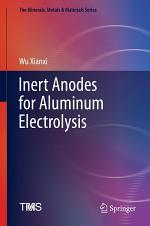 Inert Anodes for Aluminum Electrolysis