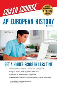 AP   European History Crash Course  2nd Ed   Book   Online Book