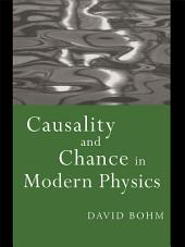 Causality and Chance in Modern Physics: Edition 2