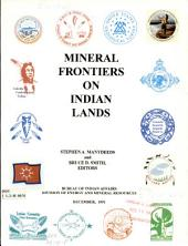 Mineral frontiers on Indian lands
