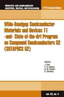 Wide Bandgap Semiconductor Materials and Devices 11  and  State of the Art Program on Compound Semiconductors 52  SOTAPOCS 52  PDF