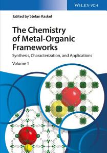 The Chemistry of Metal Organic Frameworks