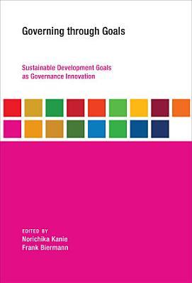 Governing Through Goals