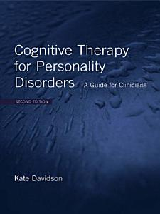Cognitive Therapy for Personality Disorders Book