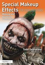 Special Makeup Effects for Stage and Screen PDF