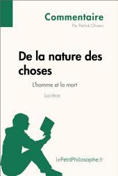 De la nature des choses de Lucrèce - L'homme et la mort (Commentaire): Comprendre la philosophie avec lePetitPhilosophe.fr