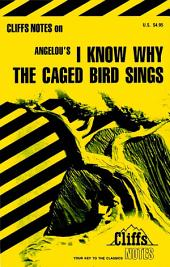 CliffsNotes on Angelou's I Know Why the Caged Bird Sings