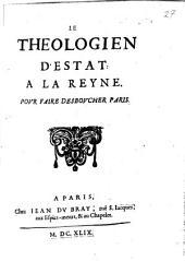 Le theologien d'estat a la reyne pour faire desboucher Paris