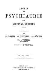 Archiv für Psychiatrie und Nervenkrankheiten: Band 19