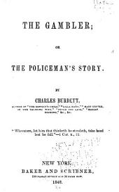 The Gambler, Or, The Policeman's Story