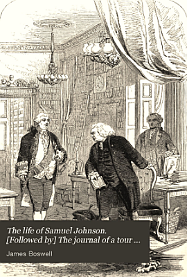 The life of Samuel Johnson   Followed by  The journal of a tour to the Hebrides PDF