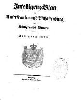 Intelligenzblatt von Unterfranken und Aschaffenburg des Königreichs Bayern: 1853
