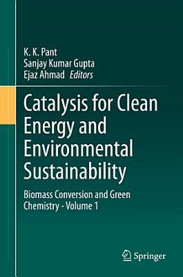 Catalysis for Clean Energy and Environmental Sustainability