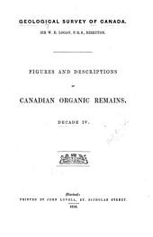 Figures and Descriptions of Canadian Organic Remains ...: Volume 4
