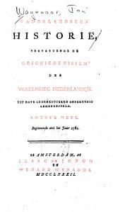 Vaderlandsche historie, vervattende geschiedenissen der Vereenigde Nederlanden: Uit egte gedenkstukken onpartydig zamengesteld, Volume 8