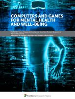 Computers and Games for Mental Health and Well Being PDF