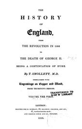 The History of England, from the Revolution in 1688 to the Death of George II.: Being a Continuation of Hume, Volume 1