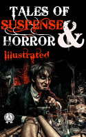 Tales of Suspense and Horror  illustrated  PDF