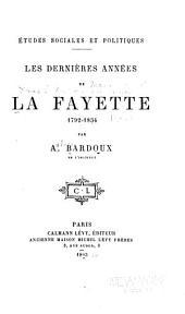 Les dernières années de La Fayette, 1792-1834